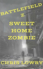 battlefield-z-sweet-home-zombie-print-cover